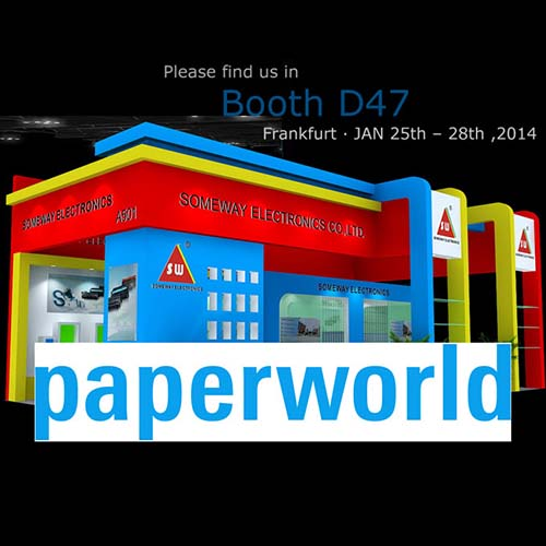 Welcome to visit Someway in Booth D47, Frankfurt, PAPERWORLD, JAN 25th – 28th ,2014